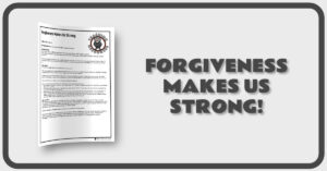 Forgiveness Makes Us Strong