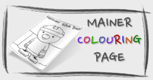 Mainer's Colouring Page
